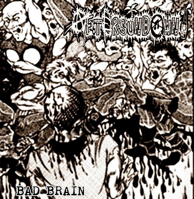 Aftersundown - Bad Brain