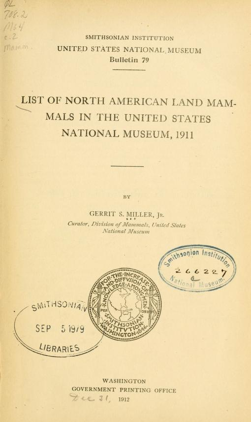 List of North American land mammals in the United States National Museum, 1911