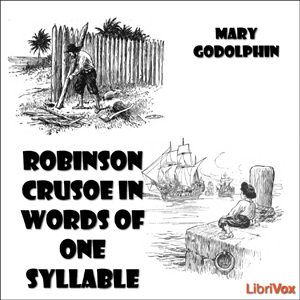 Robinson Crusoe in Words of One Syllable(1033) by Daniel Defoe audiobook cover art image on Bookamo
