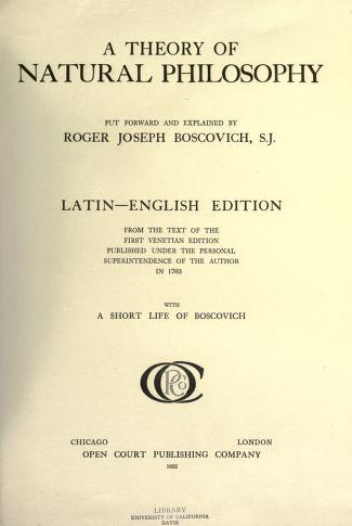 A theory of natural philosophy By  Roger Joseph Boscovich