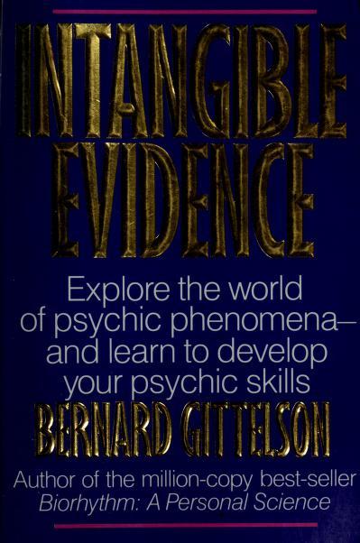 Intangible evidence by Bernard Gittelson