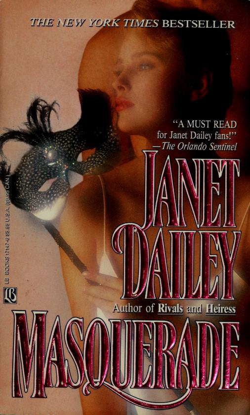 Masquerade by by Janet Dailey.