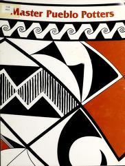 Cover of: Master Pueblo potters, September 6-27, 1980   Peterson, Susan