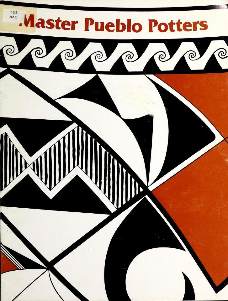 Master Pueblo potters, September 6-27, 1980 by Peterson, Susan