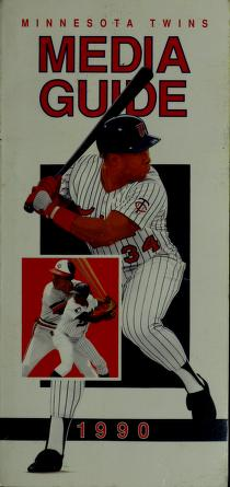 Minnesota Twins ... media guide by Minnesota Twins (Baseball team)