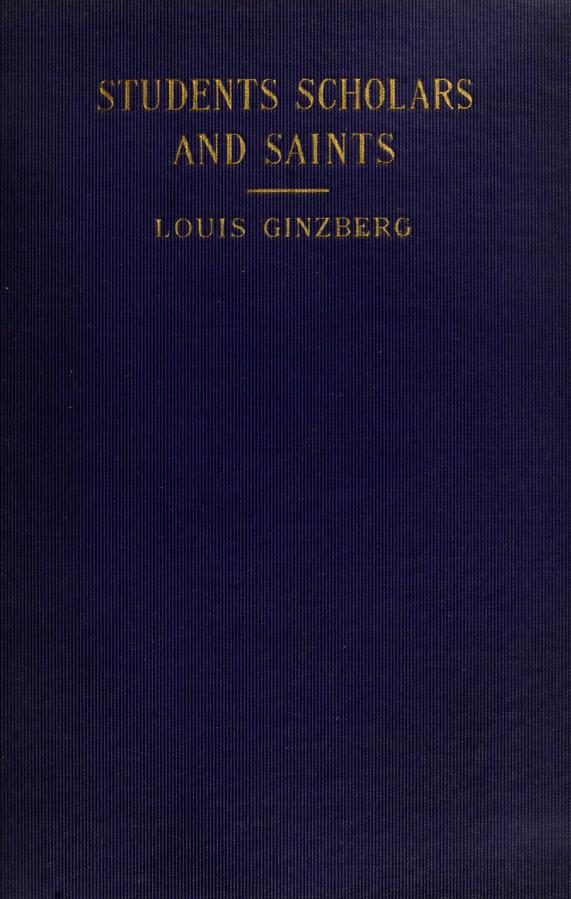 Students, scholars and saints by Louis Ginzberg